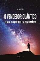 O vendedor quântico - Alex Seles