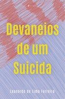 Devaneios de um suicida
