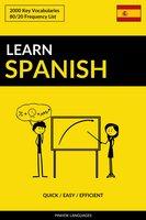 Learn Spanish - Quick / Easy / Efficient: 2000 Key Vocabularies - Pinhok Languages