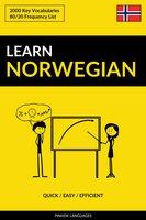 Learn Norwegian - Quick / Easy / Efficient: 2000 Key Vocabularies - Pinhok Languages