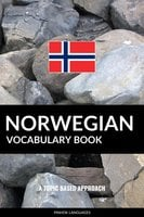 Norwegian Vocabulary Book: A Topic Based Approach - Pinhok Languages