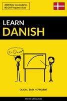 Learn Danish - Quick / Easy / Efficient: 2000 Key Vocabularies - Pinhok Languages