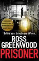 Prisoner - Ross Greenwood