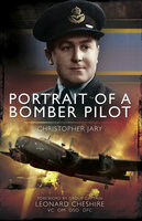Portrait of a Bomber Pilot - Christopher Jary