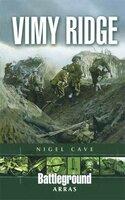 Vimy Ridge - Nigel Cave