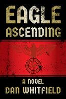 Eagle Ascending - Dan Whitfield