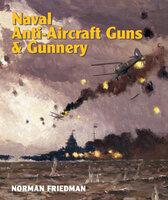 Naval Anti-Aircraft Guns & Gunnery