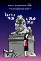 Letter From a Dead Man - Sharon Healy-Yang