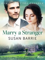 Marry a Stranger - Susan Barrie