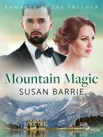 Mountain Magic - Susan Barrie