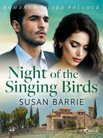 Night of the Singing Birds - Susan Barrie