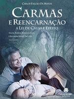 Carmas e reencarnação - Carlos Falcão Matos
