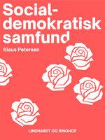 Socialdemokratisk samfund - Klaus Petersen