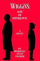 Wiggins: Son of Sherlock