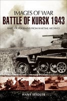 Battle of Kursk, 1943 - Hans Seidler