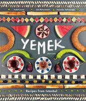 Yemek: Recipes from Istanbul