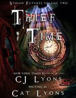 Thief of Time - CJ Lyons