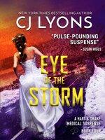 Eye of the Storm - CJ Lyons