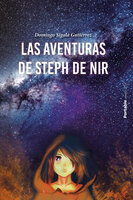 Las aventuras de Steph de Nir - Domingo Sigala Gutiérrez