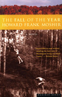 The Fall of the Year - Howard Frank Mosher