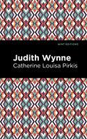 Judith Wynne - Catherine Lousia Pirkis