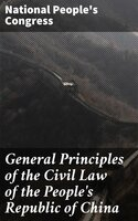 General Principles of the Civil Law of the People's Republic of China