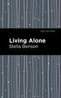 Living Alone - Stella Benson