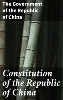 Constitution of the Republic of China - The Government of the Republic of China