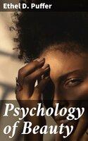 Psychology of Beauty - Ethel D. Puffer