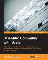 Scientific Computing with Scala - Vytautas Jancauskas
