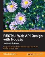 RESTful Web API Design with Node.js - Second Edition - Valentin Bojinov