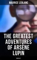 The Greatest Adventures of Arsène Lupin (Boxed-Set) - Maurice Leblanc