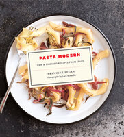 Pasta Modern: New & Inspired Recipes from Italy