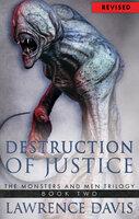 Destruction of Justice - Lawrence Davis