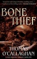 Bone Thief - Thomas O'Callaghan