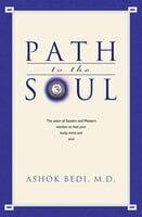 Path to the Soul - Ashok Bedi