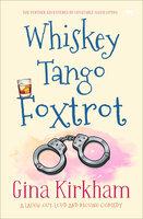 Whiskey Tango Foxtrot - Gina Kirkham