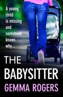 The Babysitter - Gemma Rogers