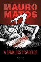 A dama dos pesadelos - Mauro Matos