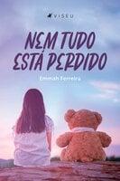 Nem tudo está perdido - Emmah Ferreira