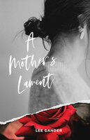 A Mother's Lament - Lee Gander