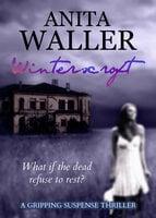 Winterscroft: A Gripping Suspense Thriller - Anita Waller