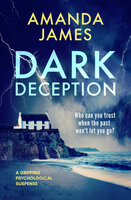 Dark Deception: A Gripping Psychological Suspense - Amanda James