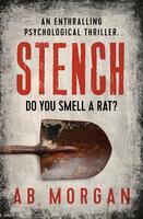 Stench: An Enthralling Psychological Thriller - AB Morgan