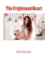 The Frightened Heart - Dom Henson