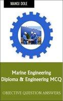 Marine Engineering: Diploma & Engineering MCQ - Manoj Dole