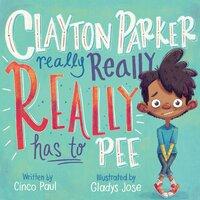 Clayton Parker Really Really REALLY Has to Pee - Cinco Paul