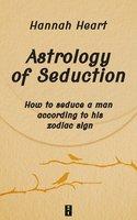 ASTROLOGY OF SEDUCTION - Hannah Hearth