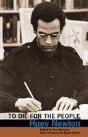 To Die for the People - Huey Newton