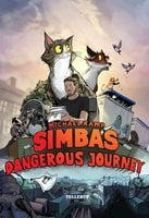 Simba's Dangerous Journey - Michael Kamp